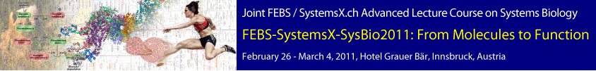 FEBS Systems Biology Advanced Lecture Course 2011